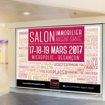 Création d'une campagne d'affichage pour le Salon de l'immobilier 2017